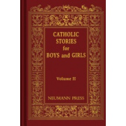 Catholic Stories for Boys and Girls II