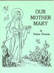 Our Mother Mary