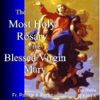 The Most Holy Rosary of the Blessed Virgin Mary CD