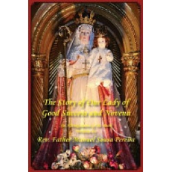 The Story of Our Lady of Good Success and Novena