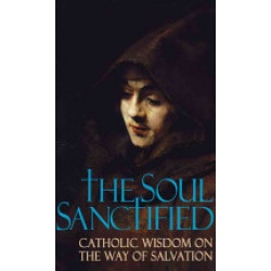 The Soul Sanctified