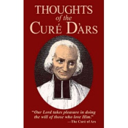 Thoughts of the Cure D\'Ars
