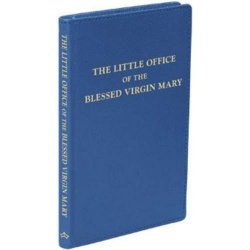 The Little Office of the Blessed Virgin Mary (Baronius Press)