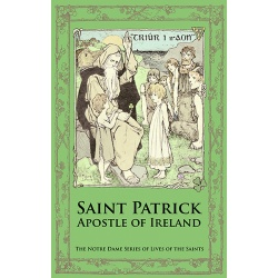 St Patrick, Apostle of Ireland