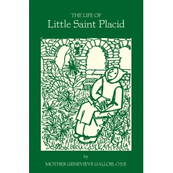 The Life of Little Saint Placid