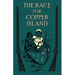 The Race for Copper Island