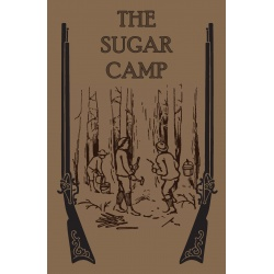 The Sugar Camp and After